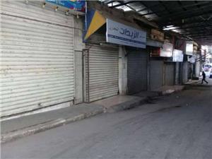 تجار سوقي السكر والندى يغلقون محالهم احتجاجاً على الحملات الأمنية